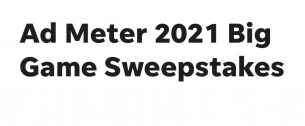 Ad Meter Big Game Sweepstakes